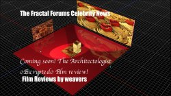 Fractal Forums Celebrity News Film reviews soon!