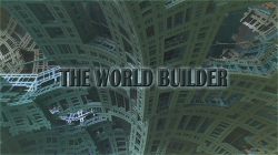 The World Builder