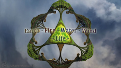 Earth - Fire - Water - Wind - - - Life