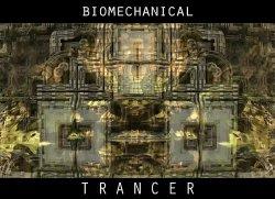 Biomechanical Trancer