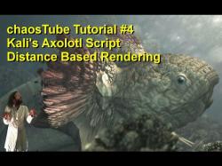 tutorial #4 - Axolotl Script + Distance Based Rendering Tutorial